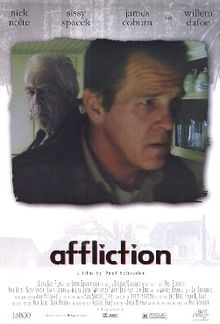 "the movie ""Affliction"" and being a father and son"